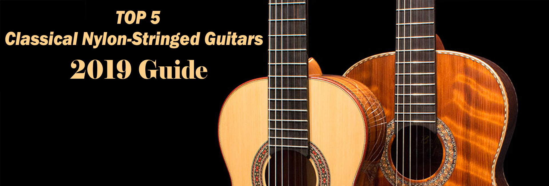 Top 5 Nylon-String & Classical Guitars for Beginners - 2020 Guide