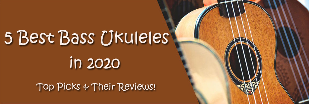 Best 5 Bass Ukulele in 2020