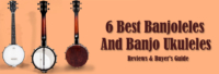 Best Banjoleles And Banjo Ukuleles
